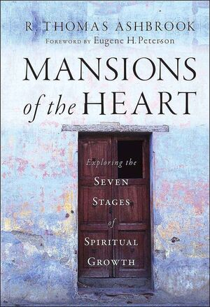 Mansions of the Heart: Exploring the Seven Stages of Spiritual Growth  (0470454725) cover image