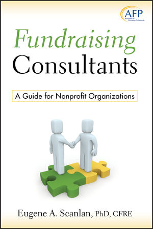 Fundraising Consultants: A Guide for Nonprofit Organizations (0470467525) cover image