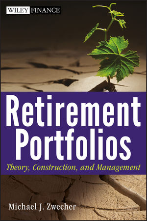 Retirement Portfolios: Theory, Construction and Management (0470585625) cover image