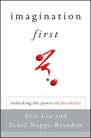 Imagination First: Unlocking the Power of Possibility (0470600225) cover image