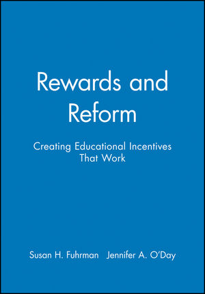 Rewards and Reform: Creating Educational Incentives That Work