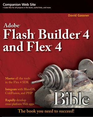 Flash Builder 4 and Flex 4 Bible (0470636025) cover image