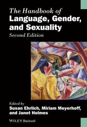The Handbook of Language, Gender, and Sexuality, 2nd Edition