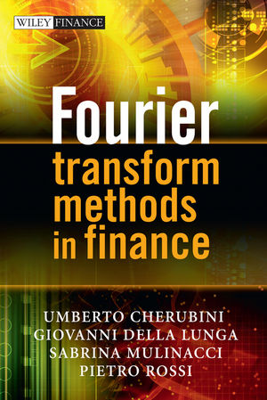 Fourier Transform Methods in Finance (0470684925) cover image