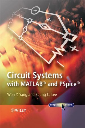 Circuit Systems with MATLAB and PSpice (0470822325) cover image
