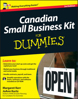 Canadian Small Business Kit For Dummies, 3rd Edition