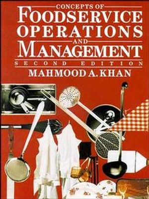 Concepts of Foodservice Operations and Management, 2nd Edition