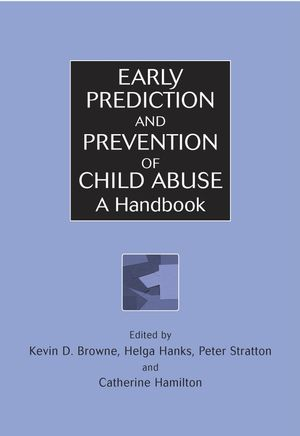 Early Prediction and Prevention of Child Abuse: A Handbook