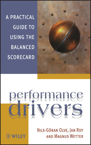 Performance Drivers: A Practical Guide to Using the Balanced Scorecard (0471495425) cover image