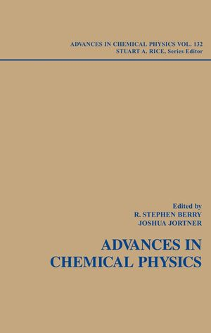 Adventures in Chemical Physics: A Special Volume of Advances in Chemical Physics, Volume 132
