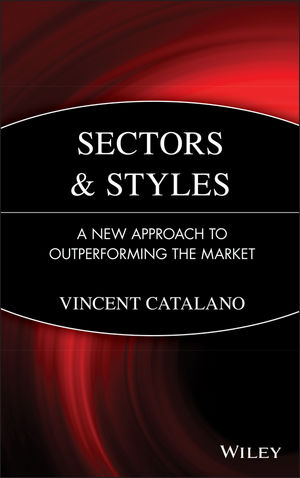 Sectors and Styles: A New Approach to Outperforming the Market