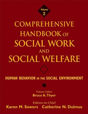 Comprehensive Handbook of Social Work and Social Welfare, Volume 2 , Human Behavior in the Social Environment (0471762725) cover image