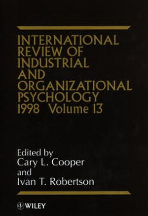 International Review of Industrial and Organizational Psychology, 1998 Volume 13 (0471977225) cover image