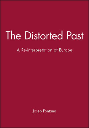The Distorted Past: A Re-interpretation of Europe