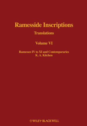 Ramesside Inscriptions, Volume VI, Ramesses IV to XI and Contemporaries: Translations