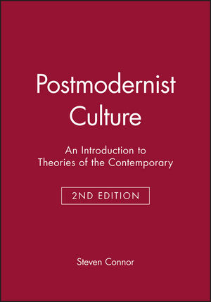 Postmodernist Culture: An Introduction to Theories of the Contemporary, 2nd Edition (0631200525) cover image