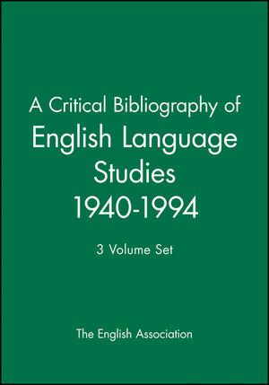 A Critical Bibliography of English Language Studies 1940-1994: 3 Volume Set
