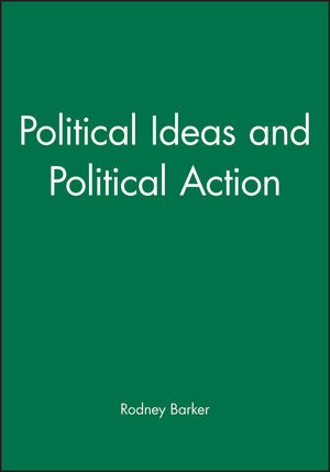 Political Ideas and Political Action (0631221425) cover image