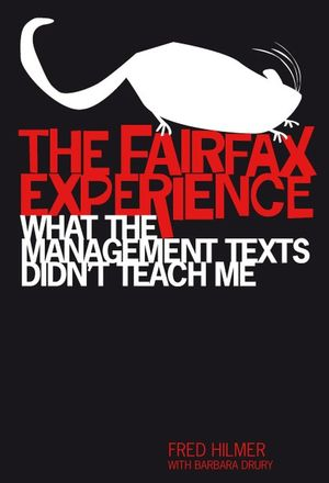 The Fairfax Experience: What the Management Texts Didn't Teach Me