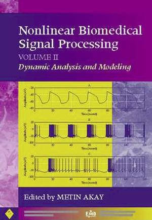 Nonlinear Biomedical Signal Processing, Volume 2, Dynamic Analysis and Modeling (0780360125) cover image