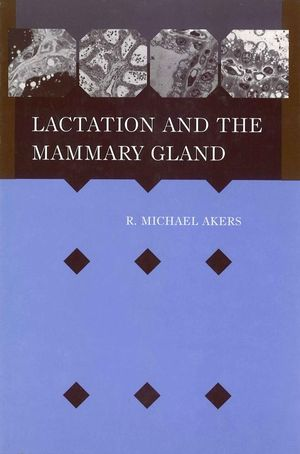 Lactation and the Mammary Gland