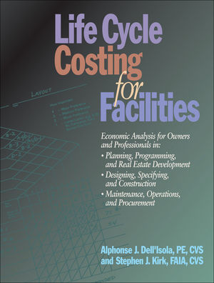Life Cycle Costing for Facilities