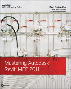 Mastering Autodesk Revit MEP 2011 (1118006925) cover image