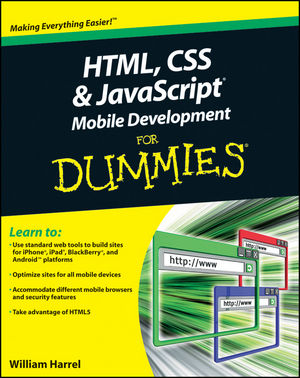 HTML, CSS, and JavaScript Mobile Development For Dummies (1118026225) cover image