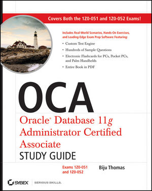 OCA: Oracle Database 11g Administrator Certified Associate Study Guide: Exams1Z0-051 and 1Z0-052 (1118059425) cover image