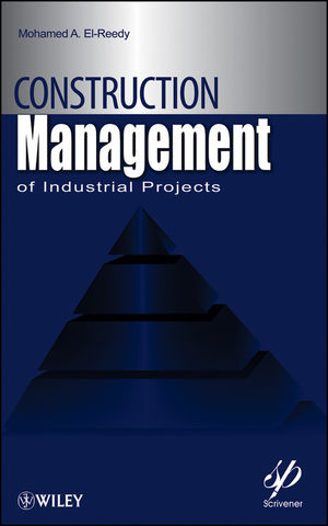 Construction Management for Industrial Projects: A Modular Guide for Project Managers (1118107225) cover image