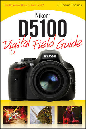 Nikon D5100 Digital Field Guide (1118145925) cover image