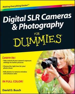 Digital SLR Cameras and Photography For Dummies, 4th Edition (1118177525) cover image