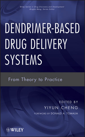 Dendrimer-Based Drug Delivery Systems: From Theory to Practice (1118275225) cover image