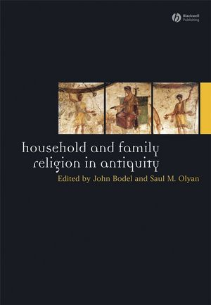 Household and Family Religion in Antiquity (1118293525) cover image