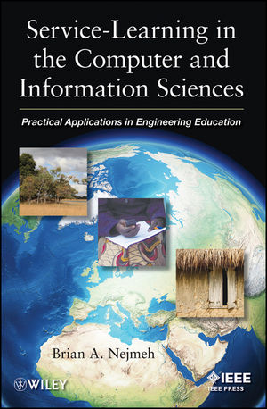 Service-Learning in the Computer and Information Sciences: Practical Applications in Engineering Education (1118319125) cover image