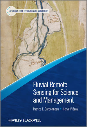 Fluvial Remote Sensing for Science and Management (1118351525) cover image