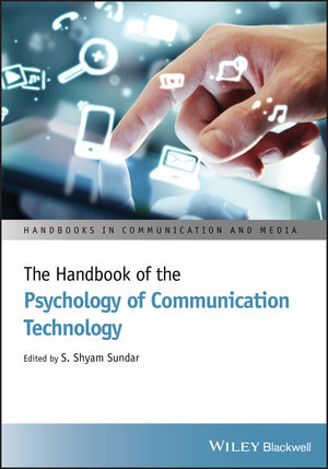 The Handbook of the Psychology of Communication Technology (1118426525) cover image