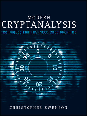 Modern Cryptanalysis: Techniques for Advanced Code Breaking (1118428625) cover image