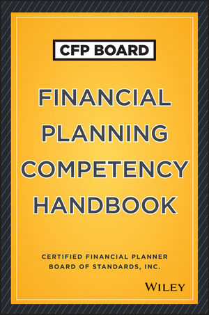 Book Cover Image for CFP Board Financial Planning Competency Handbook, US Edition