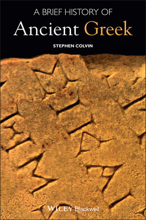 A Brief History of Ancient Greek (1118610725) cover image