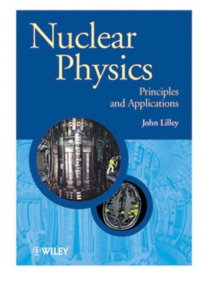 Nuclear Physics: Principles and Applications (1118723325) cover image