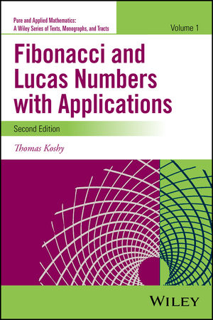 Fibonacci and Lucas Numbers with Applications, Volume 1, 2nd Edition