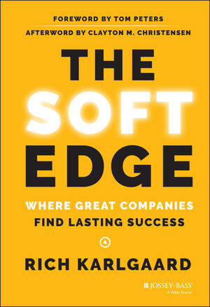 The Soft Edge: Where Great Companies Find Lasting Success (1118829425) cover image