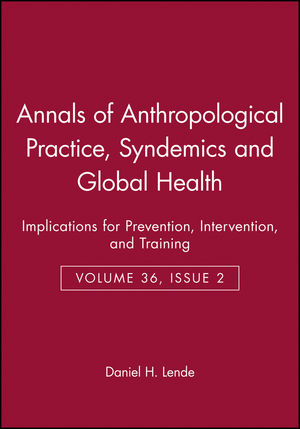 Syndemics and Global Health: Implications for Prevention, Intervention, and Training