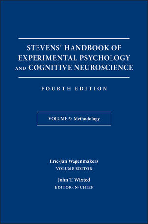 Stevens' Handbook of Experimental Psychology and Cognitive Neuroscience, Volume 5, Methodology, 4th Edition