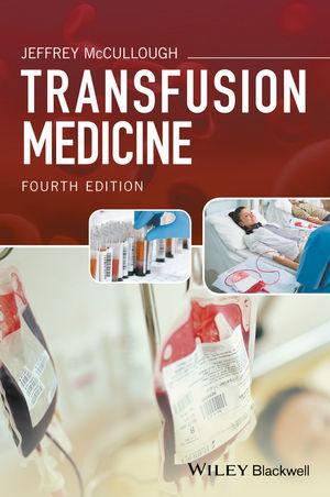 Transfusion Medicine, 4th Edition