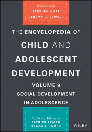 The Encyclopedia of Child and Adolescent Development, Volume 9: The Social Context