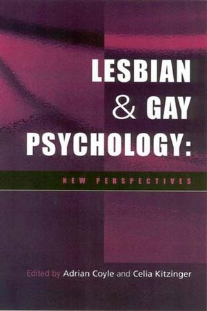 Lesbian and Gay Psychology: New Perspectives, 2nd Edition (1405102225) cover image