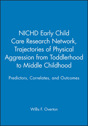 NICHD Early Child Care Research Network, Trajectories of Physical Aggression from Toddlerhood to Middle Childhood: Predictors, Correlates, and Outcomes