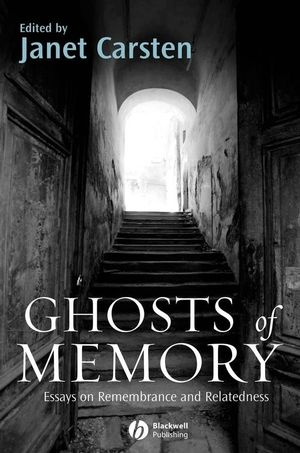 Ghosts of Memory: Essays on Remembrance and Relatedness (1405154225) cover image